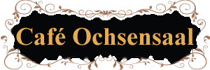 Cafe Ochsensaal - Ihr Cafe in der Dahlener Heide